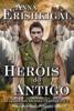 Anna Erishkigal - Heróis do Antigo (Edição Portuguesa) ilustración