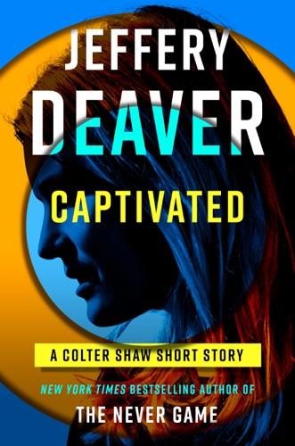 Jeffery Deaver - Captivated