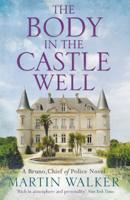 Martin Walker - The Body in the Castle Well artwork
