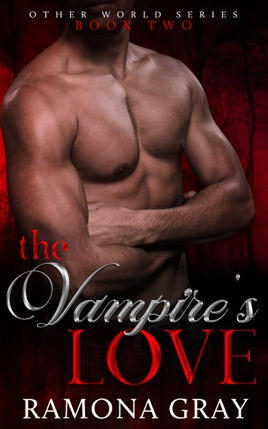 The Vampire's Love (Other World Series Book Two)