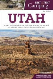 Best Tent Camping: Utah