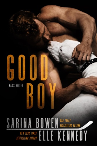 Elle Kennedy & Sarina Bowen - Good Boy