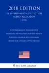 National Emission Standards For Hazardous Air Pollutants For Area Sources - Polyvinyl Chloride And Copolymers Production Primary Copper Smelting US Environmental Protection Agency Regulation EPA 2018 Edition