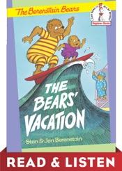 The Bears' Vacation: Read & Listen Edition