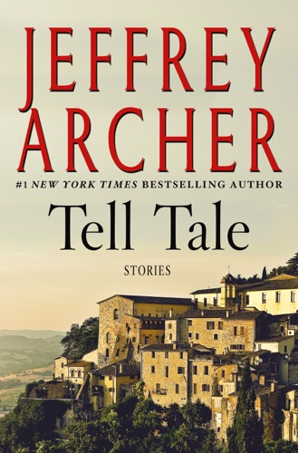 Jeffrey Archer - Tell Tale