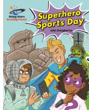 Download and Read Online Reading Planet - Superhero Sports Day - White: Galaxy