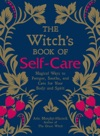 The Witchs Book Of Self-Care
