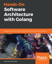 Hands-On Software Architecture with Golang