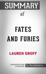 Summary Of Fates And Furies A Novel By Lauren Groff  Conversation Starters