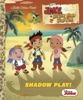 Shadow Play! (Disney Junior: Jake And The Never Land Pirates)