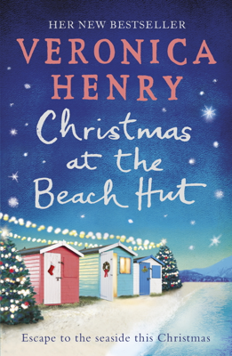 Veronica Henry - Christmas at the Beach Hut book
