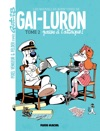 Les Nouvelles Aventures De Gai-Luron - Tome 2