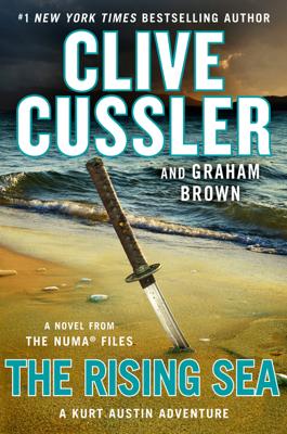 Clive Cussler & Graham Brown - The Rising Sea book