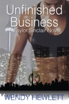Unfinished Business A Taylor Sinclair Novel