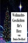 Weihnachts-Geschichten Frs Herz