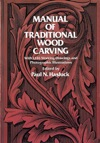 Manual Of Traditional Wood Carving