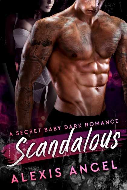 Scandalous by Alexis Angel on Apple Books