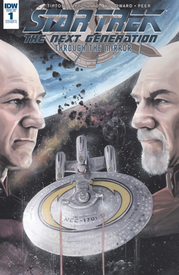 Star Trek: The Next Generation: Through The Mirror #1 - Scott Tipton, David Tipton, Chris Johnson & J.K. Woodward book