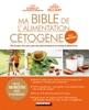 Ma bible de l'alimentation cétogène