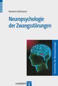 Neuropsychologie der Zwangsstörungen