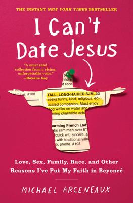 I Can't Date Jesus - Michael Arceneaux book