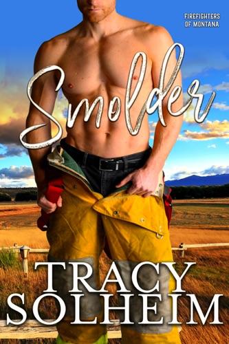 Smolder - Tracy Solheim - Tracy Solheim