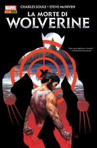 La morte di Wolverine (Marvel Collection) di Steve McNiven & Charles Soule Copertina del libro