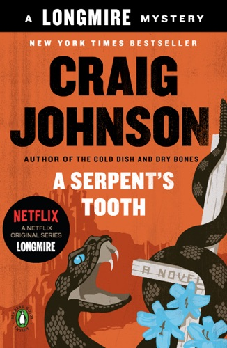 Craig Johnson - A Serpent's Tooth
