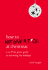 Sarah Knight - How to Not Give a F*ck at Christmas artwork