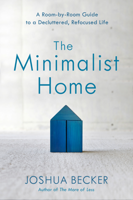 The Minimalist Home - Joshua Becker book