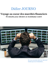 Voyage au cœur des marchés financiers