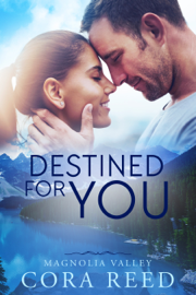 Destined for You - Cora Reed book summary