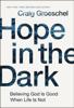 Hope in the Dark - Craig Groeschel