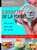 L'Assiette de la force 100 recettes spécial force. Prise de muscle, gain de force, perte de poids - Christophe Bonnefont & Julien Venesson