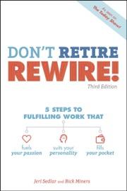 Don T Retire Rewire 3e