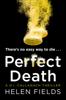 Helen Fields - Perfect Death (A DI Callanach Crime Thriller Book 3) artwork