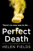 Perfect Death (A DI Callanach Crime Thriller Book 3)