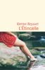 L'étincelle - Karine Reysset