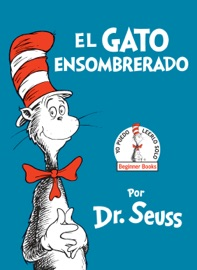 El Gato Ensombrerado The Cat In The Hat Spanish Edition