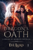 Dragon's Oath (House of Quercus Book 1)