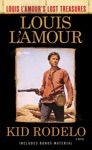 Kid Rodelo Louis LAmours Lost Treasures