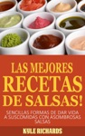 Las Mejores Recetas De Salsas