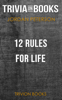 Trivia-On-Books - 12 Rules for Life: An Antidote to Chaos by Jordan Peterson (Trivia-On-Books) artwork