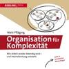 Organisation Fr Komplexitt