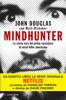John Douglas & Mark Olshaker - Mindhunter artwork
