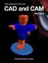 CAD And CAM Part One