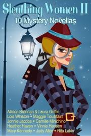Sleuthing Women II: 10 Mystery Novellas PDF Download