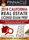 2018 CALIFORNIA Real Estate License Exam Prep A Complete Study Guide To Passing The Exam On The First Try Questions  Answers With Explanations
