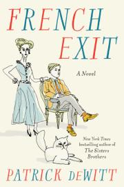 French Exit - Patrick DeWitt book summary