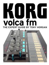 Korg Volca FM - The Expert Guide